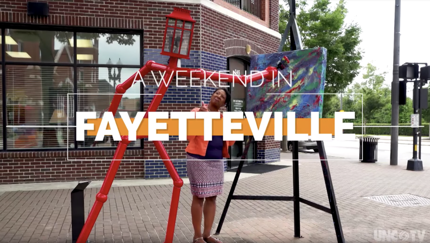 A Weekend in Fayetteville | North Carolina Weekend | UNC-TV