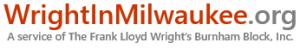 Frank Lloyd Wright's Burnham Block, Inc.