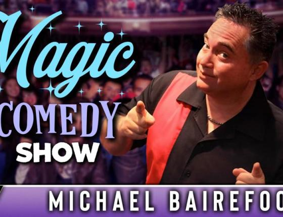 Magic & Comedy Show Starring Michael Bairefoot