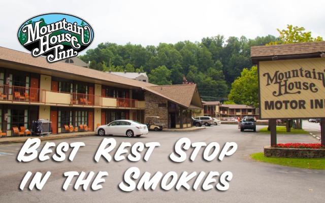 Mountain House Inn Gatlinburg Rest Stop