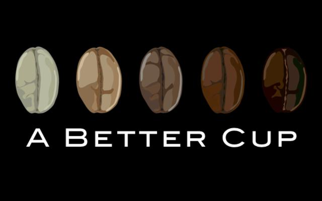 A Better Cup