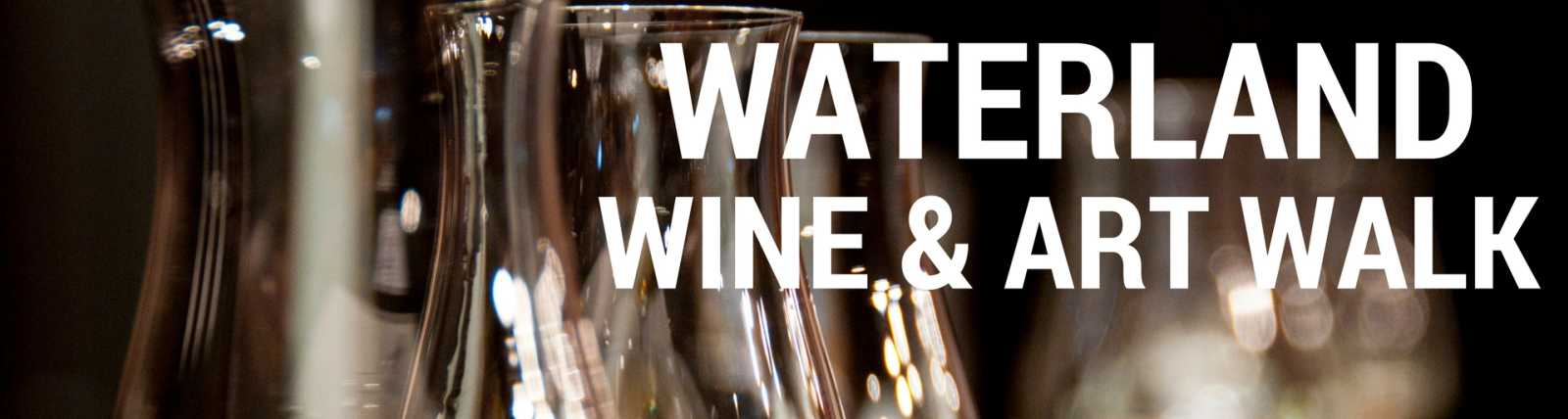 Waterland Wine & Art Walk
