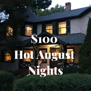 $100 Hot August Nights