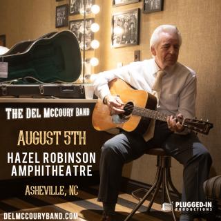 Del McCoury Band - Live at Hazel Robinson Amphitheatre!