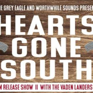 Hearts Gone South Album Release Show at The Grey Eagle w/ The Vaden Landers Band