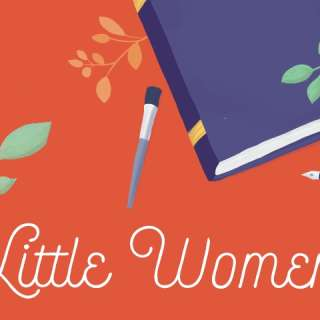 POSTPONED: Little Women