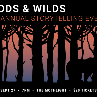 Woods & Wilds: Live Storytelling