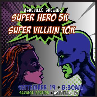 Super Hero 5K/Super Villain 10K/Super Walk