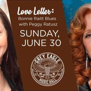 Love Letter: Bonnie Raitt Blues w/ Peggy Ratusz