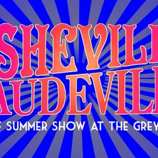Asheville Vaudeville End of Summer Show
