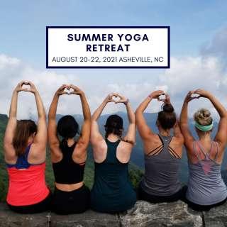 Asheville Summer Yoga Retreat - August 20-22, 2021