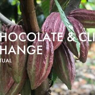 Chow Chow Virtual Series: Chocolate & Climate Change