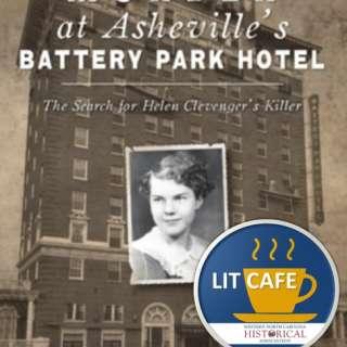 VIRTUAL: LitCafé: Anne Chesky Smith Presents Murder at Asheville's Battery Park Hotel