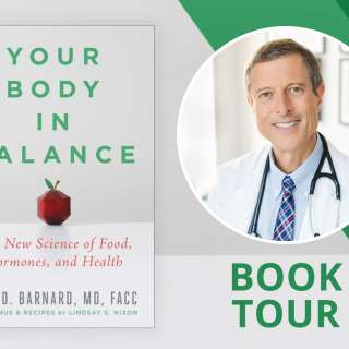Free Lecture and Book Signing with Neal Barnard - Your Body in Balance