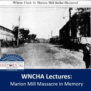 VIRTUAL: WNCHA Lectures: The Marion Mill Massacre in Memory