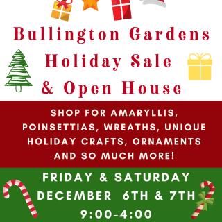 Bullington Gardens Holiday Sale & Open House