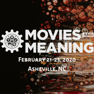 Movies & Meaning Festival