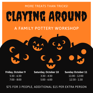 """""""Claying Around"""" Family Halloween Pottery Workshop"""