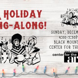 A Holiday Sing-Along at BMCA!
