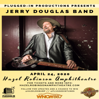 RESCHEDULED: Jerry Douglas Band - Live at Hazel Robinson Amphitheatre!