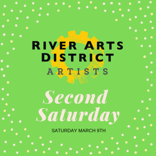 March Second Saturday Art Event in the River Arts District