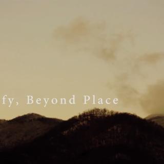 Testify, Beyond Place