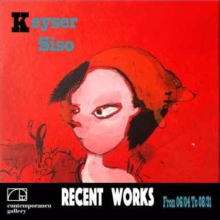 Keyser Siso Recent Works - Art Show