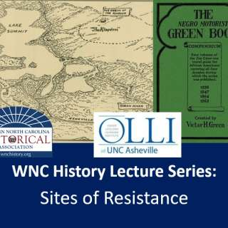 VIRTUAL: WNC History Lecture Series: Sites of Resistance