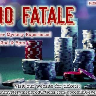 Casino Fatale - Murder Mystery Event!