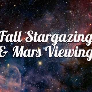 Fall Stargazing & Mars Viewing