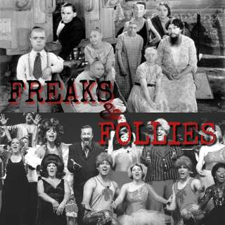 Freaks and Follies: A Variety Show
