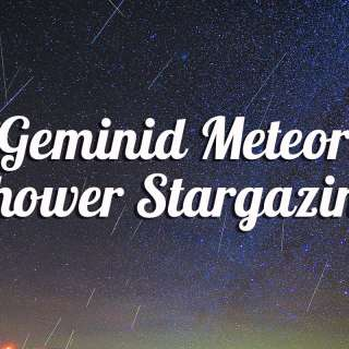 CANCELLED: Geminid Meteor Shower Stargazing