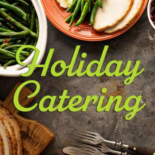 Grab-and-Go Holiday Catering