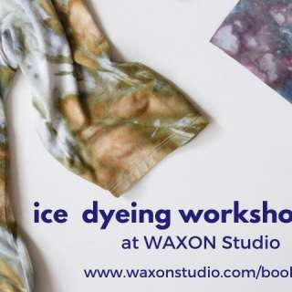 CANCELLED: Ice Dyeing Workshops