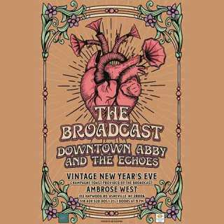 NEW YEARS EVE! With The Broadcast Band and Downtown Abby & The Echoes