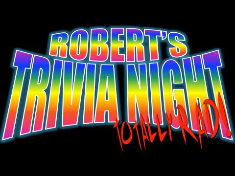 Robert's Trivia Night!