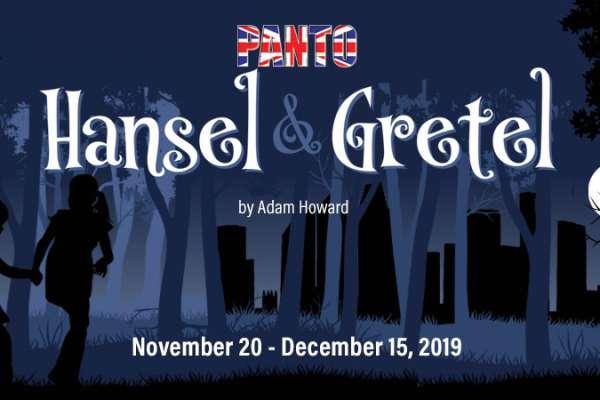 Panto Hansel and Gretel