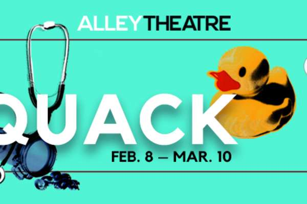 20% Off Quack at the Alley Theatre