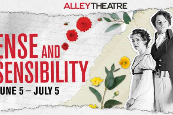 20% Off Sense and Sensibility at the Alley Theatre
