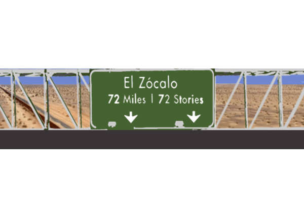 El Zócalo - 72 Miles | 72 Stories