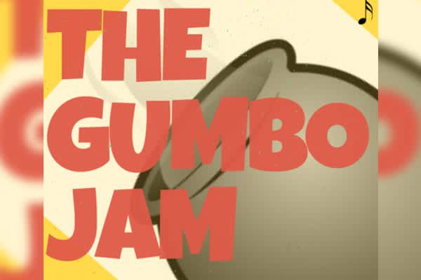 The Gumbo Jam