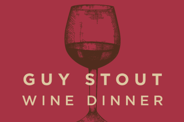 Guy Stout Wine Dinner
