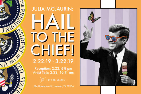 Julia McLaurin: Hail To The Chief! | Opening Reception