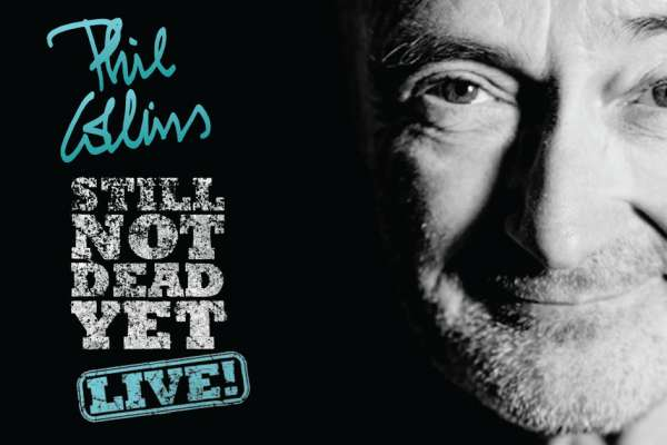 Phil Collins: Still Not Dead Yet