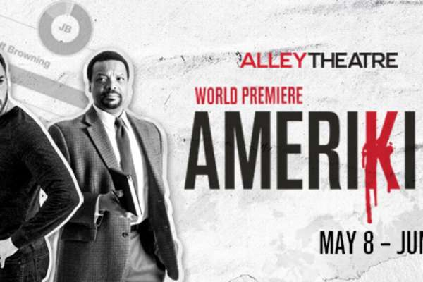 20% Off Amerikin at the Alley Theatre