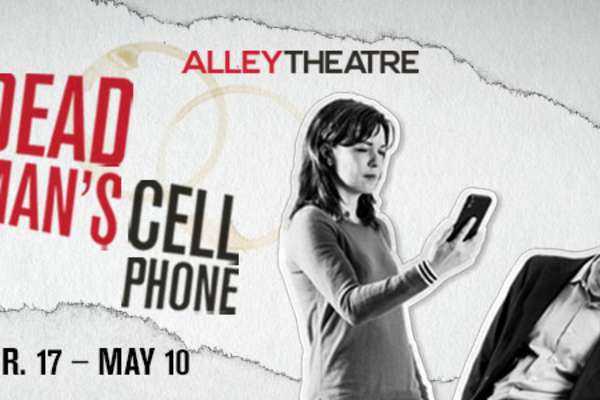 20% Off Dead Man's Cell Phone Alley Theatre