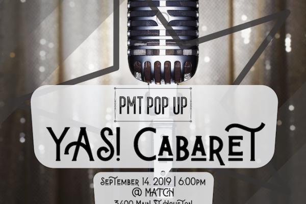 PMT Pop Up: YAS! Cabaret