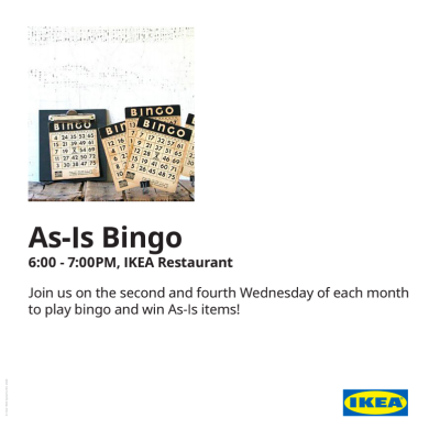 CANCELLED: As-Is Bingo @ IKEA