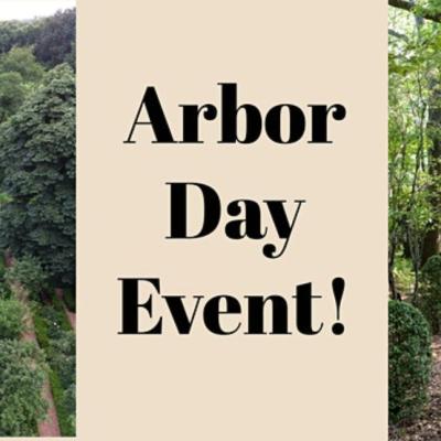 Arbor Day Event!