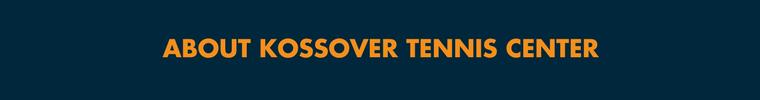 About Kossover Tennis Center Header Topeka Kansas